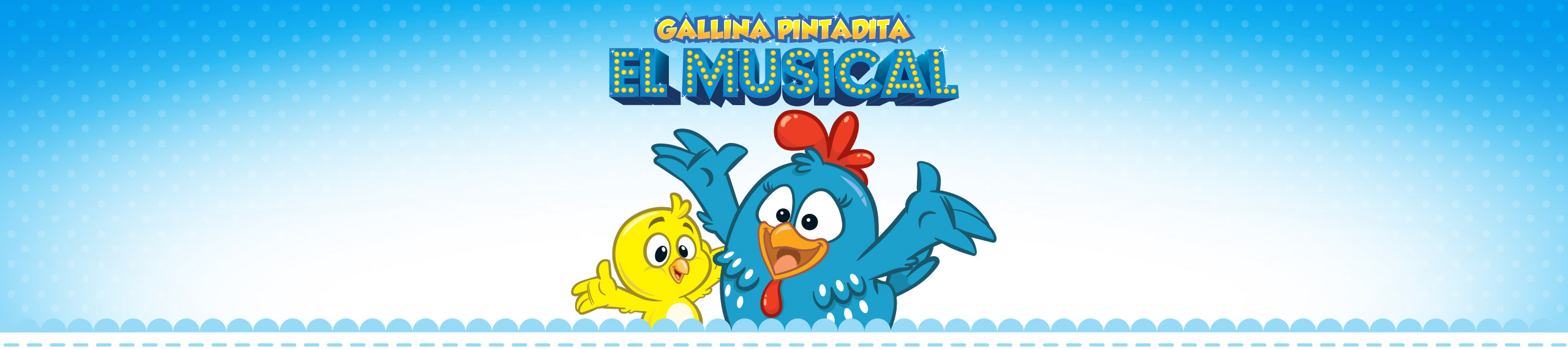 Gallina Pintadita: El Musical
