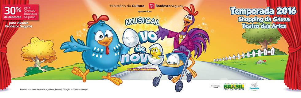 """Musical """"Ovo de Novo"""": Rio de Janeiro, Shopping da Gávea, Teatro das Artes"""