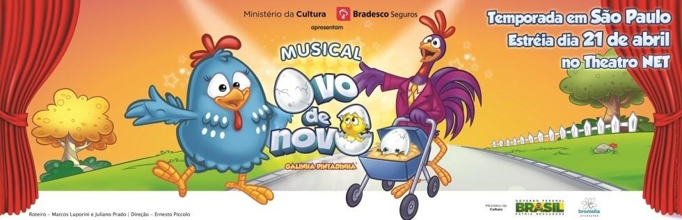 """Musical """"Ovo de Novo"""": São Paulo, Theatro NET, Shopping Vila Olímpia"""